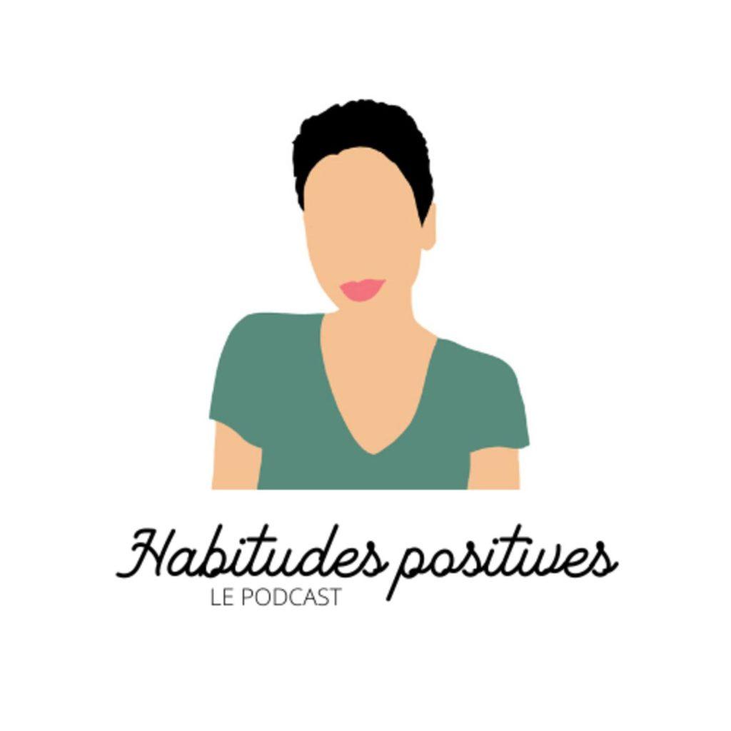 podcast habitudes positives Anna grondin épanouissement personnel